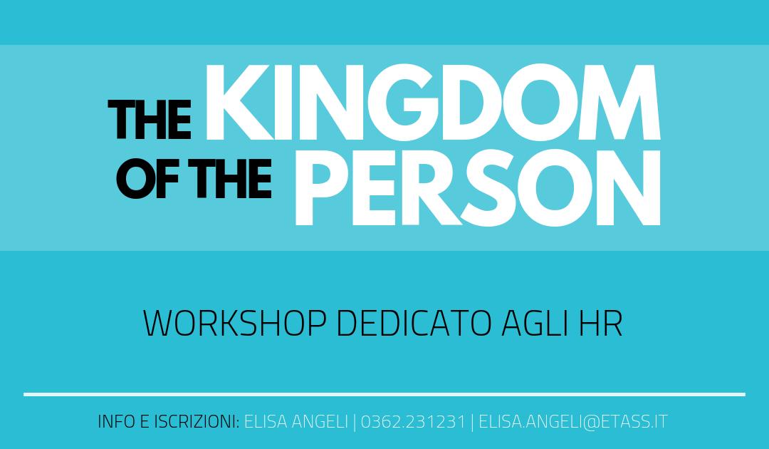 THE KINGDOM OF THE PERSON | LA PERSONA AL CENTRO