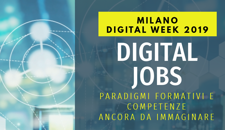 DIGITAL JOBS – MILANO DIGITAL WEEK