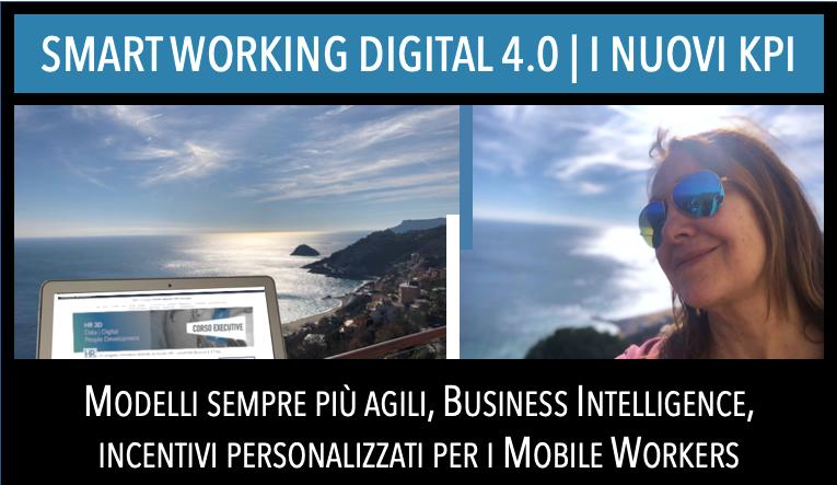 SMART WORKING DIGITAL 4.0 – I NUOVI KPI